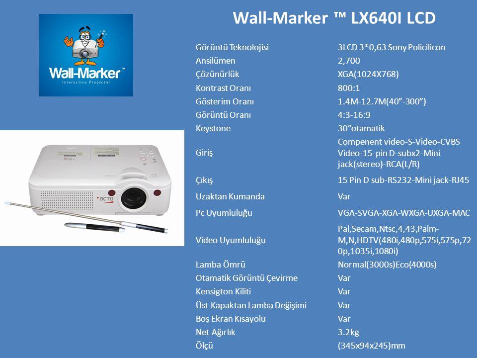 Wall-Marker ™ LX640I LCD Görüntü Teknolojisi3LCD 3*0,63 Sony Policilicon Ansilümen2,700 ÇözünürlükXGA(1024X768) Kontrast Oranı800:1 Gösterim Oranı1.4M-12.7M(40 -300 ) Görüntü Oranı4:3-16:9 Keystone30 otamatik Giriş Compenent video-S-Video-CVBS Video-15-pin D-subx2-Mini jack(stereo)-RCA(L/R) Çıkış15 Pin D sub-RS232-Mini jack-RJ45 Uzaktan KumandaVar Pc UyumluluğuVGA-SVGA-XGA-WXGA-UXGA-MAC Video Uyumluluğu Pal,Secam,Ntsc,4,43,Palm- M,N,HDTV(480i,480p,575i,575p,72 0p,1035i,1080i) Lamba ÖmrüNormal(3000s)Eco(4000s) Otamatik Görüntü ÇevirmeVar Kensigton KilitiVar Üst Kapaktan Lamba DeğişimiVar Boş Ekran KısayoluVar Net Ağırlık3.2kg Ölçü(345x94x245)mm