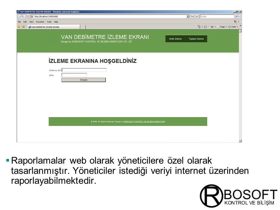 Masterversion 12  Raporlamalar web olarak yöneticilere özel olarak tasarlanmıştır.