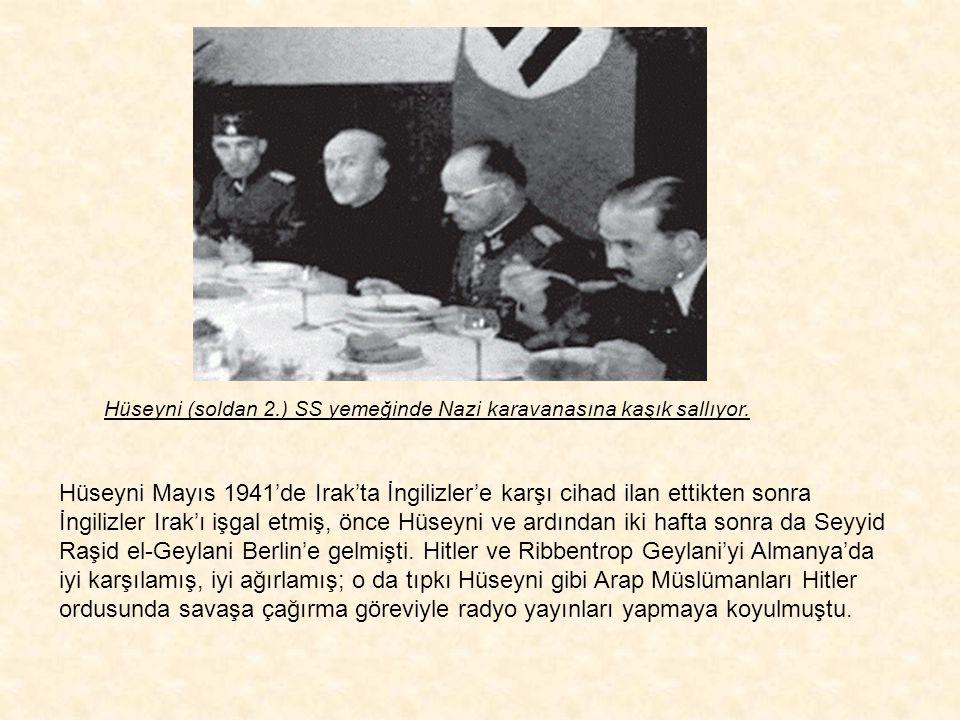 """Hüseyni, Alman saflarında çarpışmak üzere cepheye giden Müslüman askerleri """"Heil Hitler"""" diye uğurluyor. Almanya'da Hitler için çalışan tek Müslüman d"""