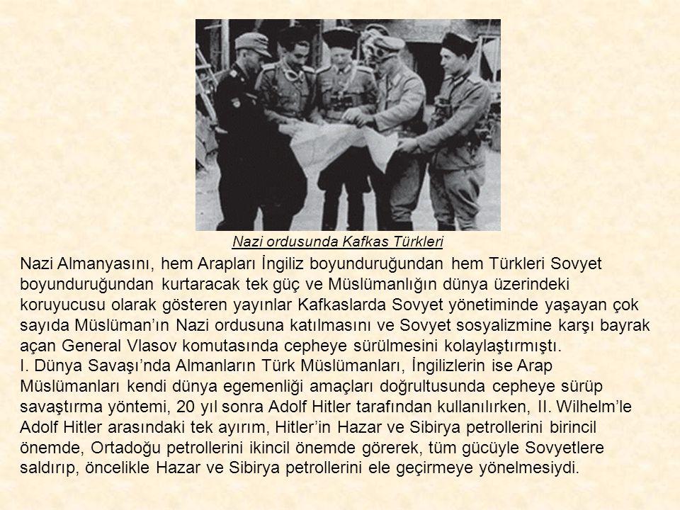 """Kafkaslardaki Türk Müslümanlara yönelik İslamcı Nazi propaganda afişi Sovyetler Birliği'nde yaşayan Müslüman Türklere yönelik çalışma ise; """"Rusların d"""