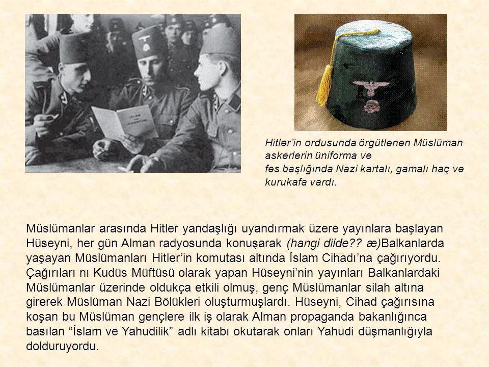 """Nazi ordusuna katılan Müslüman askerler, Almanya'da Hüseyni'nin verdiği """"İslam ve Yahudilik"""" kitabını okuyor. Bu sırada Irak, Suriye ve Filistin bölge"""