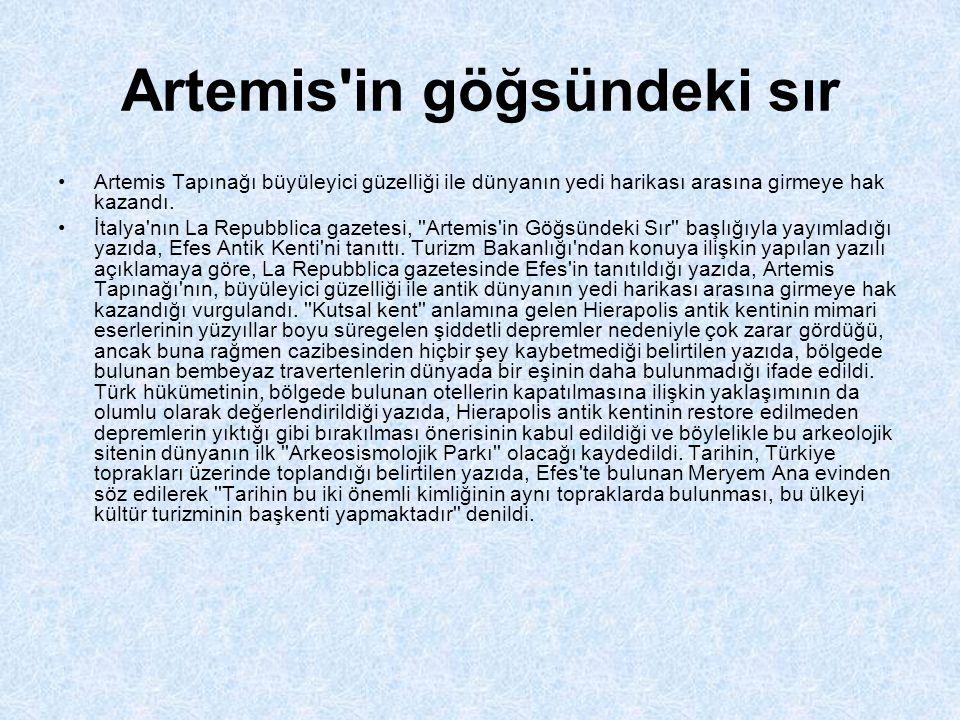 Artemis in göğsündeki sır •Artemis Tapınağı büyüleyici güzelliği ile dünyanın yedi harikası arasına girmeye hak kazandı.
