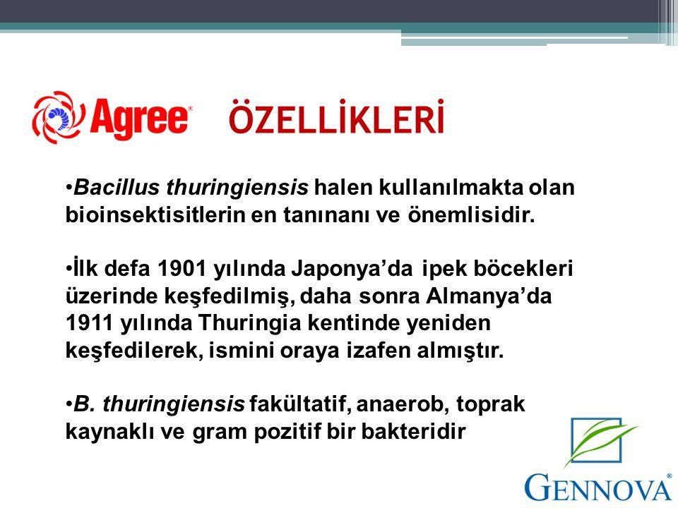 ÖZELLİKLERİ •Bacillus thuringiensis halen kullanılmakta olan bioinsektisitlerin en tanınanı ve önemlisidir. •İlk defa 1901 yılında Japonya'da ipek böc