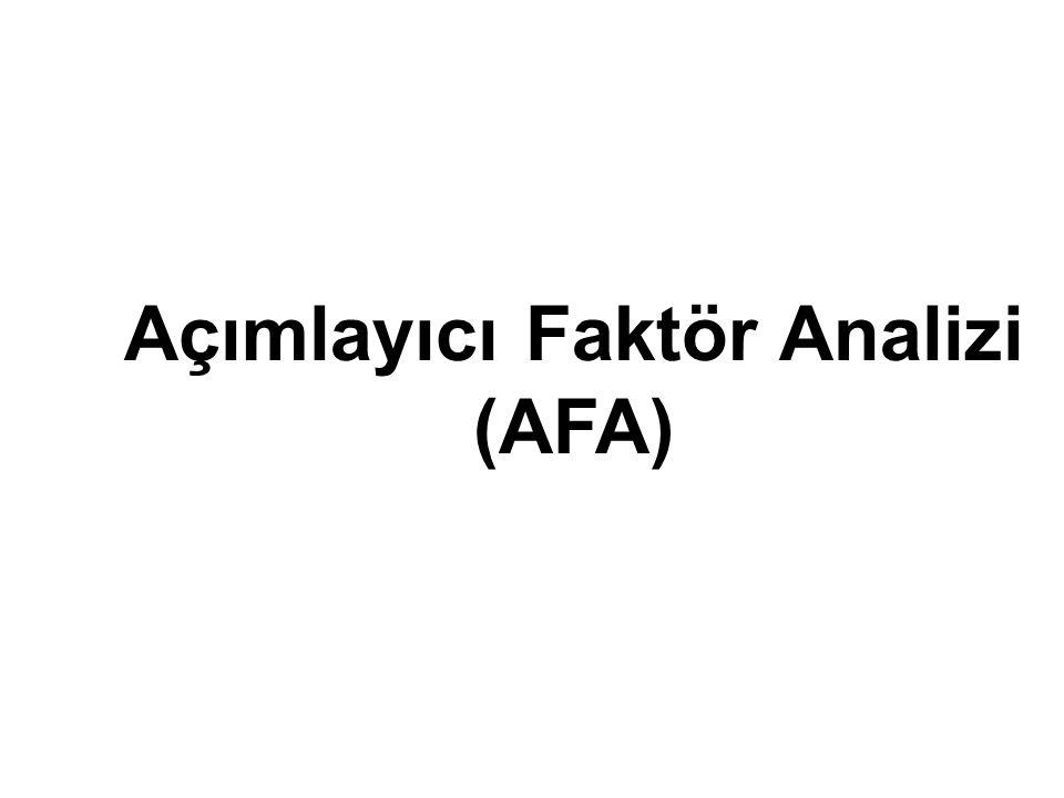 Açımlayıcı Faktör Analizi (AFA)