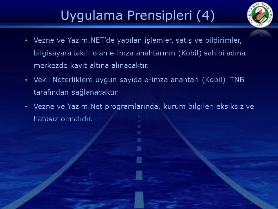 Uygulama Prensipleri (4) • Vezne ve Yazım.NET'de yapılan işlemler, satış ve bildirimler, bilgisayara takılı olan e-imza anahtarının (Kobil) sahibi adı