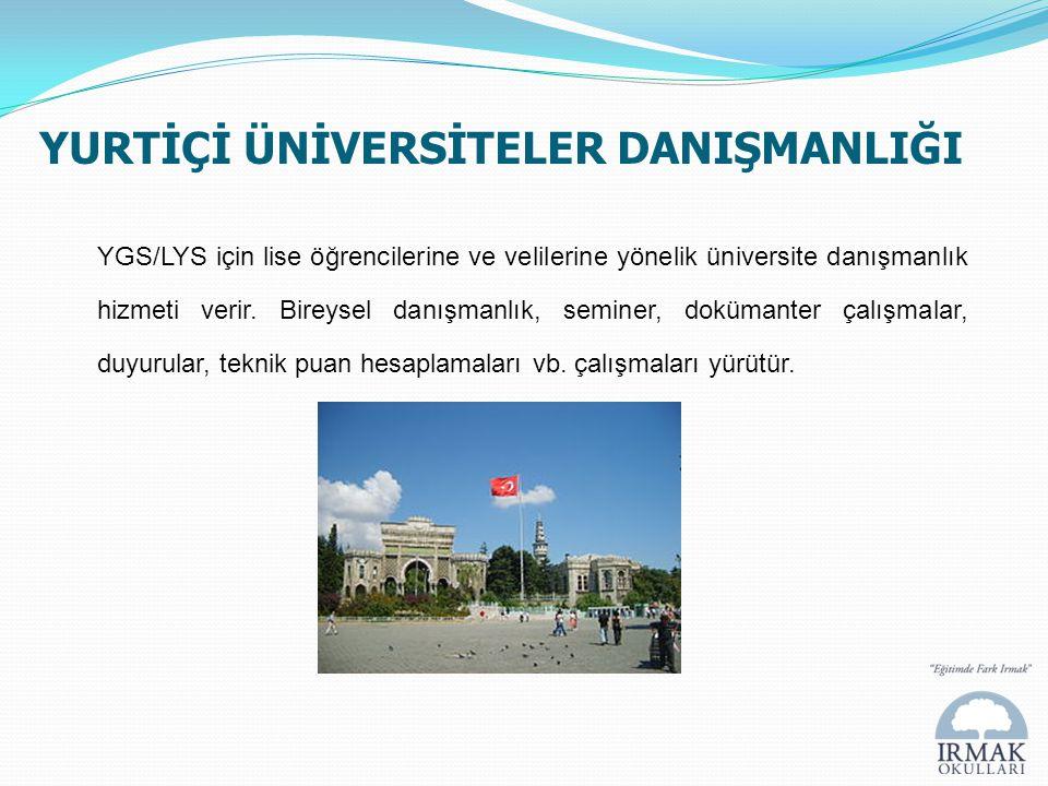 YURTİÇİ ÜNİVERSİTELER DANIŞMANLIĞI YGS/LYS için lise öğrencilerine ve velilerine yönelik üniversite danışmanlık hizmeti verir. Bireysel danışmanlık, s