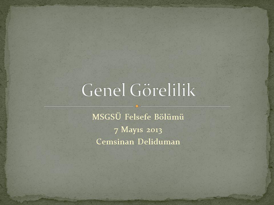 MSGSÜ Felsefe Bölümü 7 Mayıs 2013 Cemsinan Deliduman