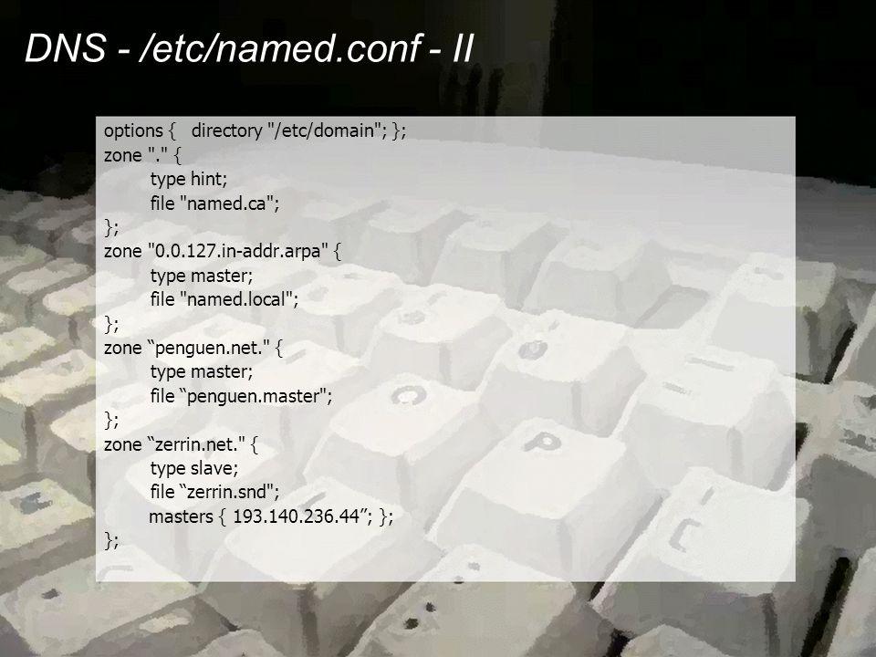 DNS - Alan Adı Dosyaları - I •Alan adının ulaşım bilgilerini içerir •Alan adının genel bilgilerini içerir •Alan adı için tanımlı sunucuları belirler