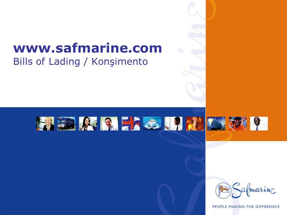 •Ana sayfadaki Manage Documents bölümünden Bill of lading linkini tıklayarak, konsimento draftlarınızı sitemizden gorebilirsiniz.