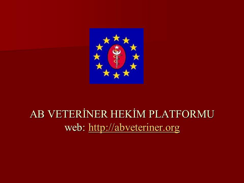 AB VETERİNER HEKİM PLATFORMU web: http://abveteriner.org http://abveteriner.org