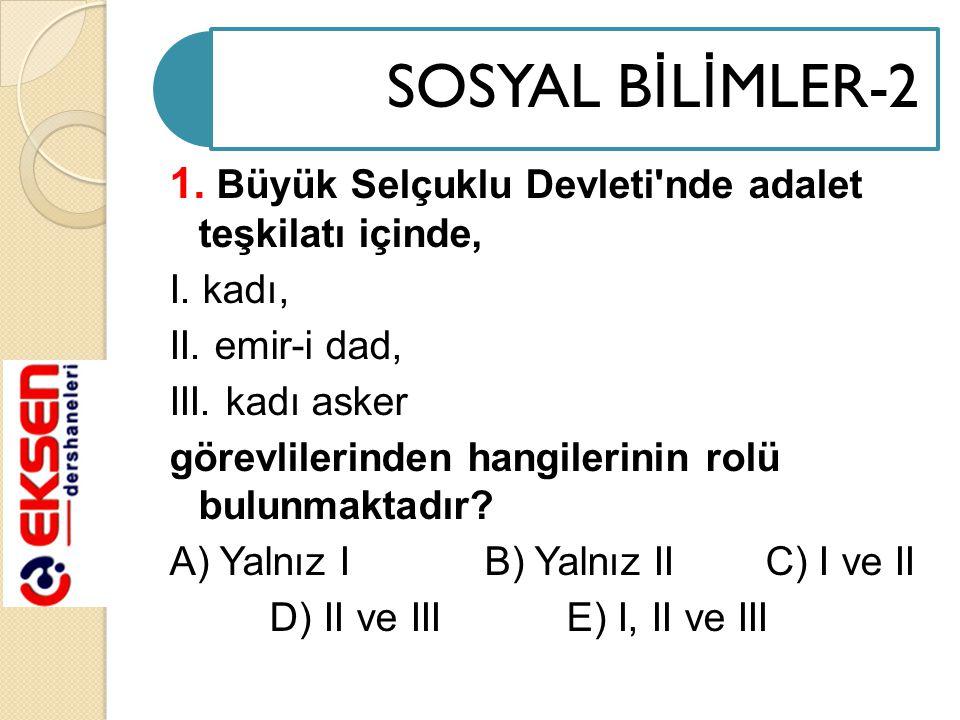 12.Osmanlı Devleti nde görülen, I. Yeniçeri Ocağı'nın kaldırılması, II.