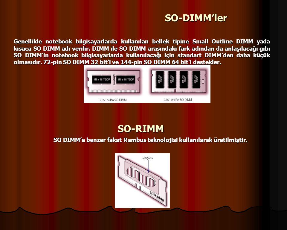 RIMMLER VE SO-RIMMLER RIMM, Direct Rambus bellek modülünün ticari markasıdır.