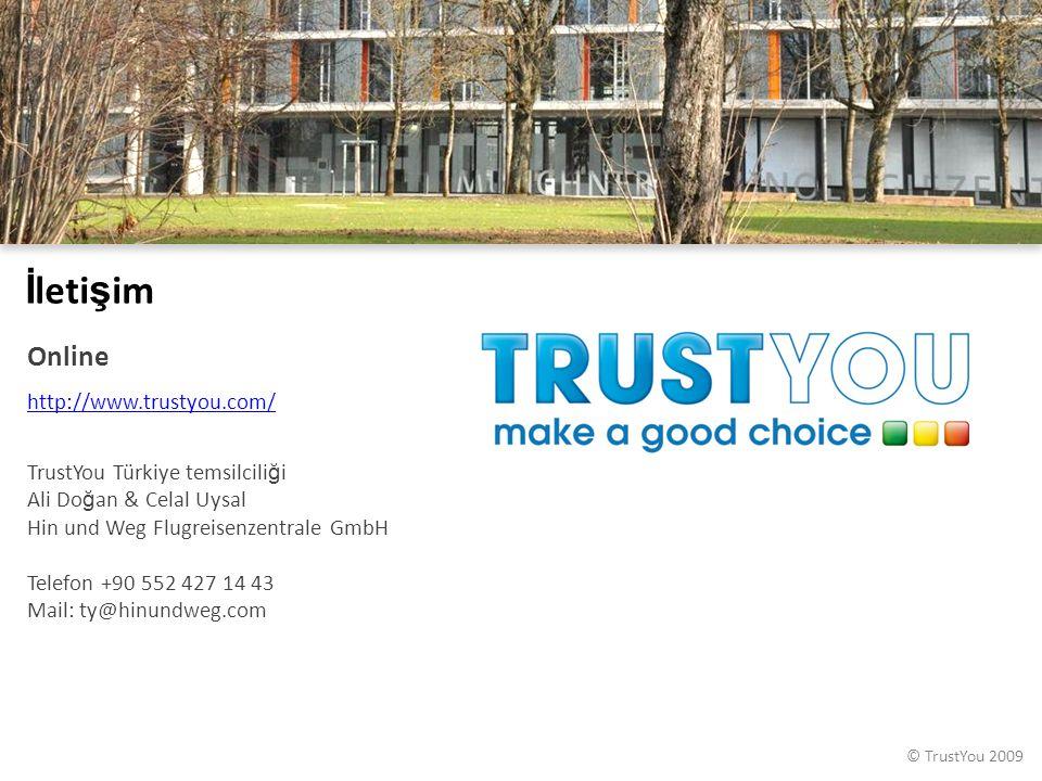 © TrustYou 2009 İ leti ş im Online http://www.trustyou.com/ TrustYou Türkiye temsilcili ğ i Ali Do ğ an & Celal Uysal Hin und Weg Flugreisenzentrale GmbH Telefon +90 552 427 14 43 Mail: ty@hinundweg.com