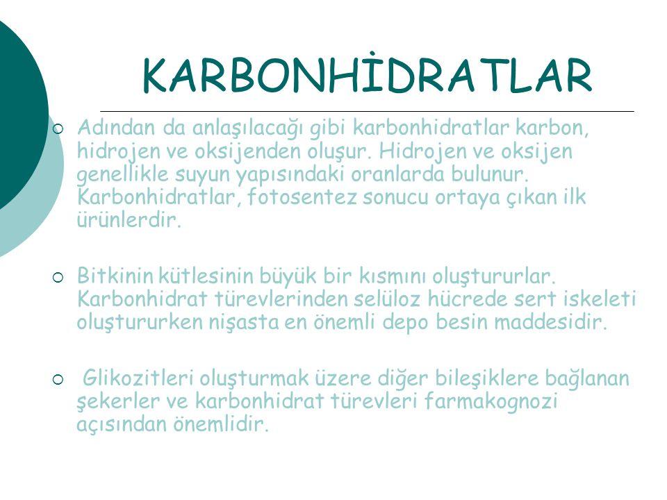 KARBONHİDRATLAR  Adından da anlaşılacağı gibi karbonhidratlar karbon, hidrojen ve oksijenden oluşur.