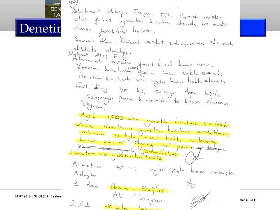 01.07.2010 – 30.06.2011 Faaliyet Yılı, Deniz Yakası Tatil Sitesi Denetim Kurulu Raporu Özeti Sayfa 18 www.denizyakasi.net Denetim Kurulu Raporu