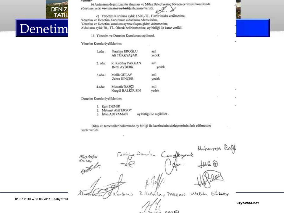 01.07.2010 – 30.06.2011 Faaliyet Yılı, Deniz Yakası Tatil Sitesi Denetim Kurulu Raporu Özeti Sayfa 9 www.denizyakasi.net Denetim Kurulu Raporu