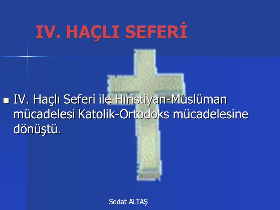 IV.HAÇLI SEFERİ  IV.