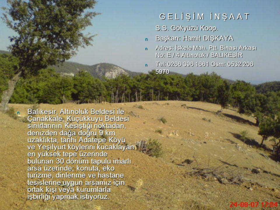 n Balıkesir, Altınoluk Beldesi ile Çanakkale, Küçükkuyu Beldesi sınırlarının Kesiştiği noktadan, denizden dağa doğru 9 km uzaklıkta, tarihi Adatepe Kö