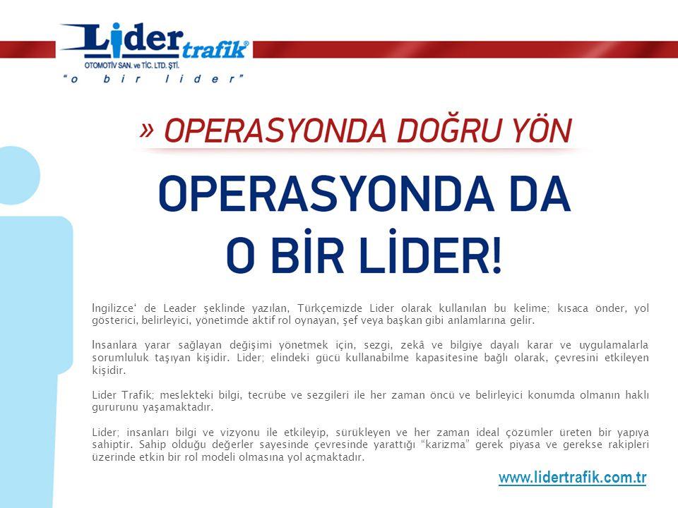 www.lidertrafik.com.tr İngilizce' de Leader şeklinde yazılan, Türkçemizde Lider olarak kullanılan bu kelime; kısaca önder, yol gösterici, belirleyici,