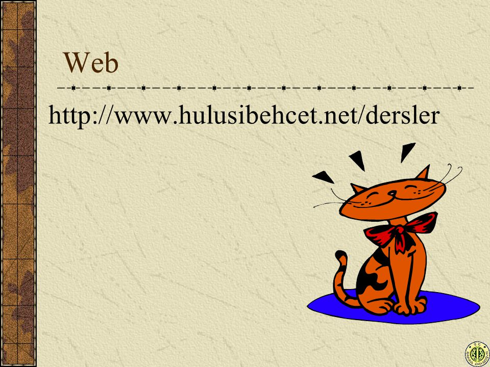 Web http://www.hulusibehcet.net/dersler