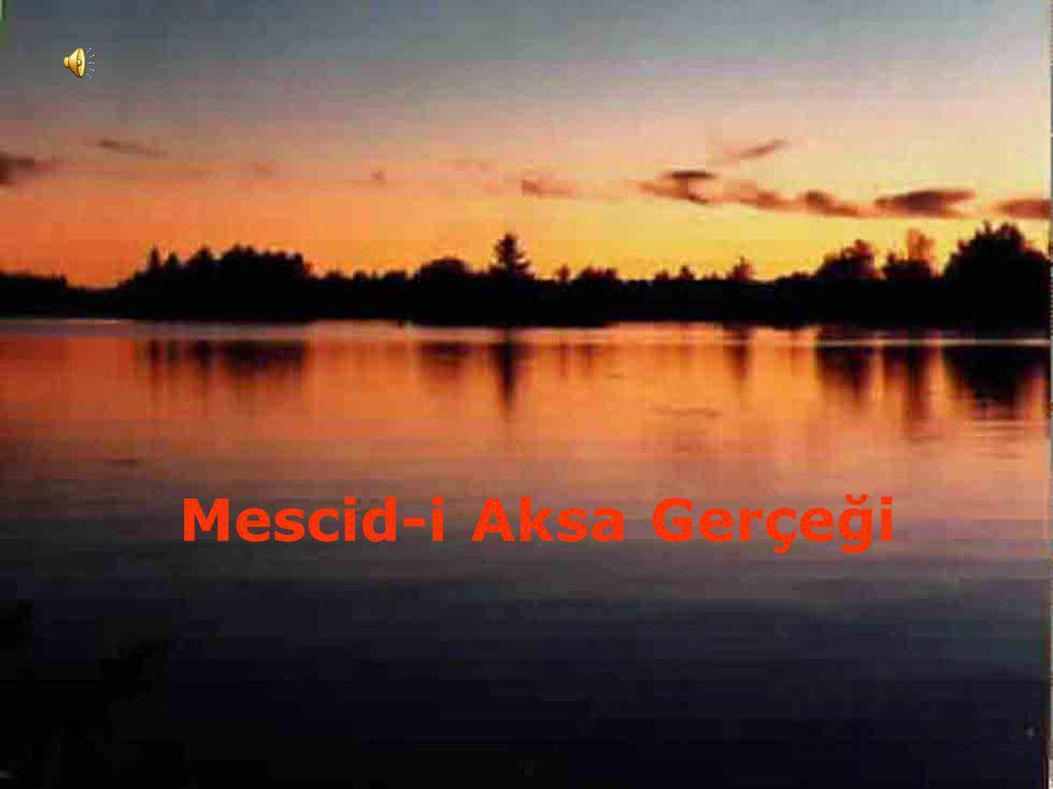 Mescid-i Aksa Gerçeği