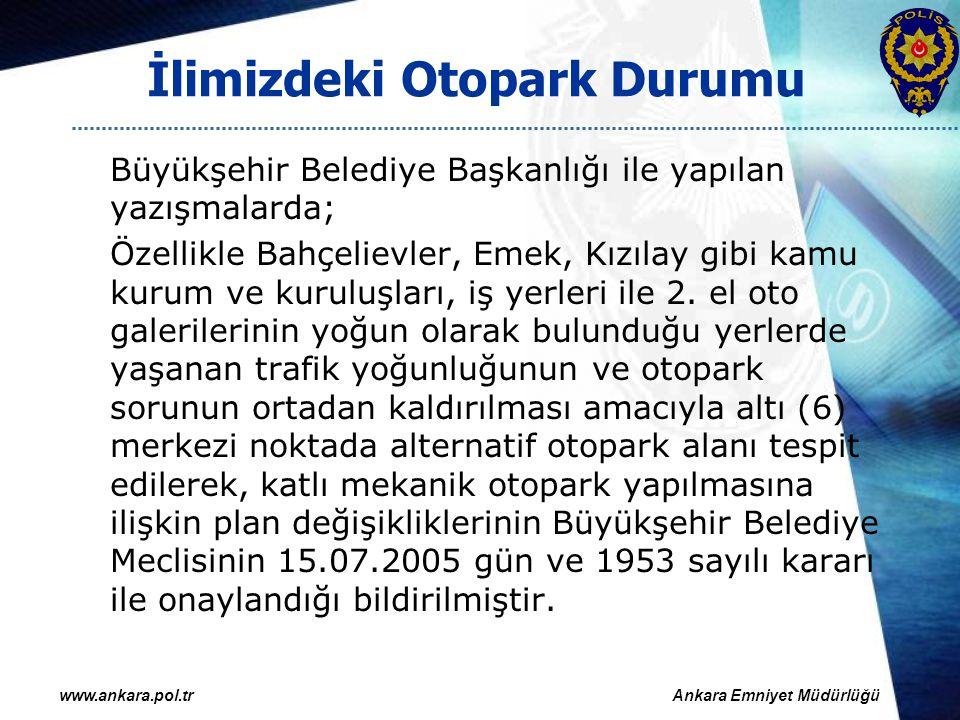 Süreli Park Uygulaması Ankara Büyükşehir Belediyesi Ulaşım Koordinasyon Merkezinin (UKOME) 09.08.2007 tarih ve 2007/20 nolu Genel Kurul Kararında şehrimizin muhtelif cadde ve sokaklarında saatli park uygulamasına geçilmesi yer almıştır.