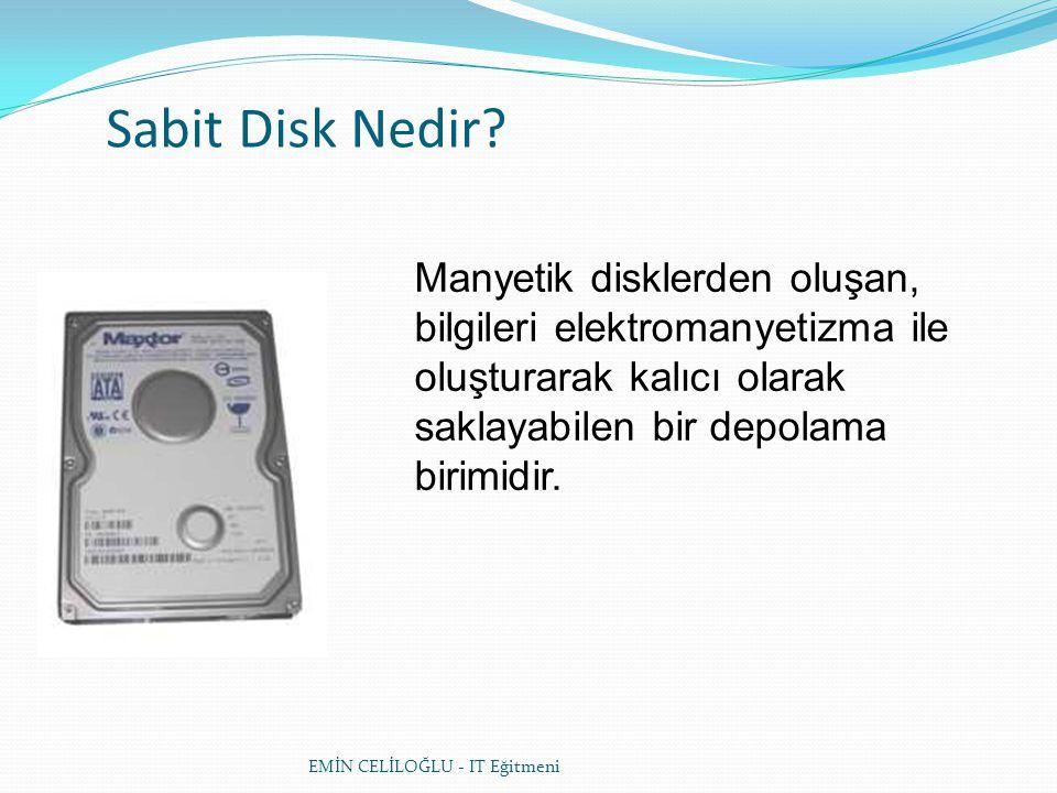 Elektromanyetizma • Sabit disklerden bilgi okuma ve disklere bilgi yazma işlemi elektromanyetik alanlar kullanılarak gerçekleştirilmektedir.
