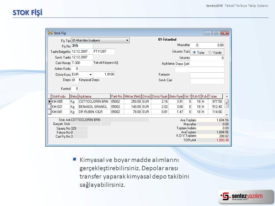 SentezDYE Tekstil Terbiye Takip Sistemi KONTROL PANELİ PARAMETRELERİ Kullanıcıların kendilerine ait raporları programa dahil edilebilmektedir.