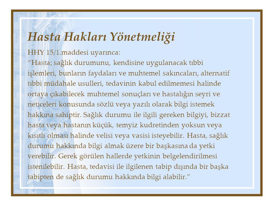 V- AYDINLATMANIN ŞEKLİ •Bu hususa ilişkin olarak Türk Hukukunda genel geçerli bir kural yoktur.