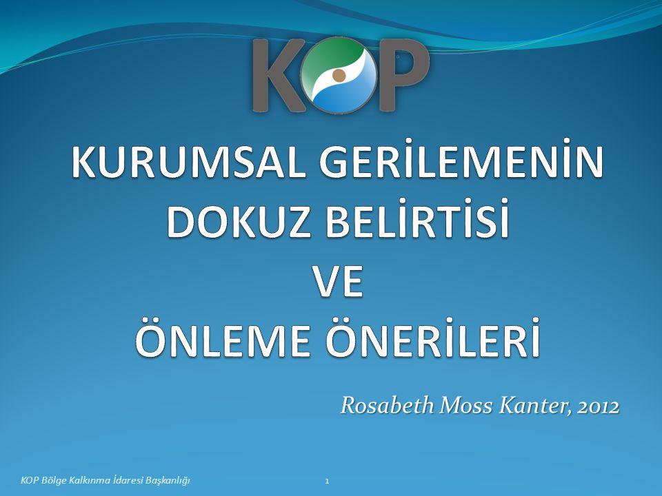 Rosabeth Moss Kanter, 2012 1KOP Bölge Kalkınma İdaresi Başkanlığı