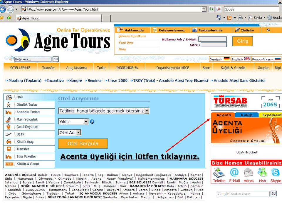 xxxxx Ödemenizi havale olarak yaptığınız taktirde size Agne Tours 'tan işlemlerinizin onayı yapıldığına dair ve ödemeleriniz hakkında bilgi amaçlı mail gelecektir.