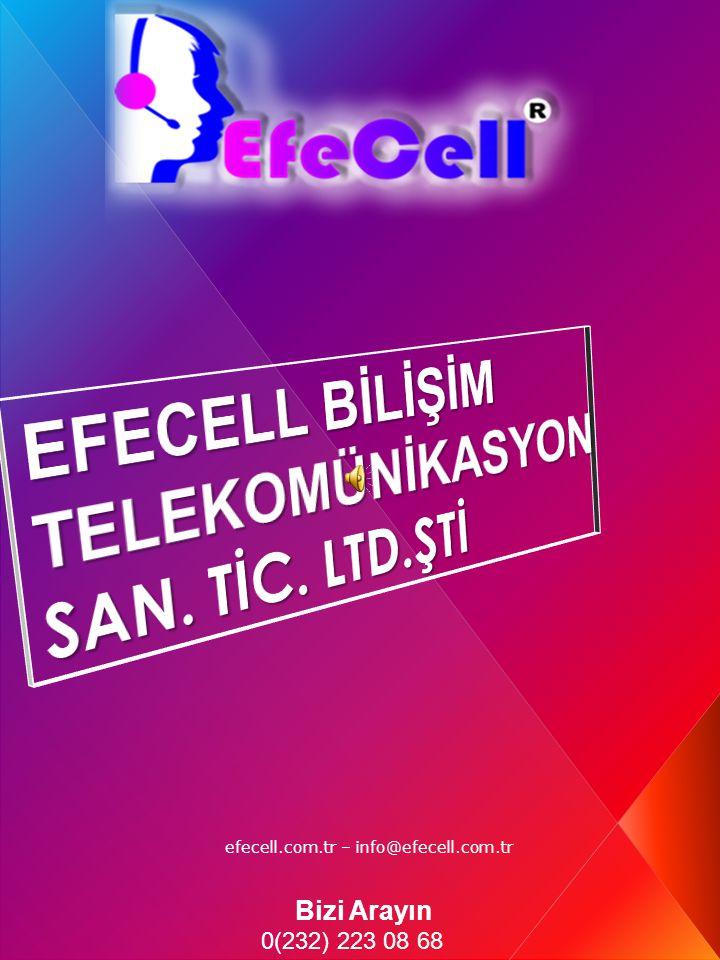 Bizi Arayın 0(232) 223 08 68 efecell.com.tr – info@efecell.com.tr