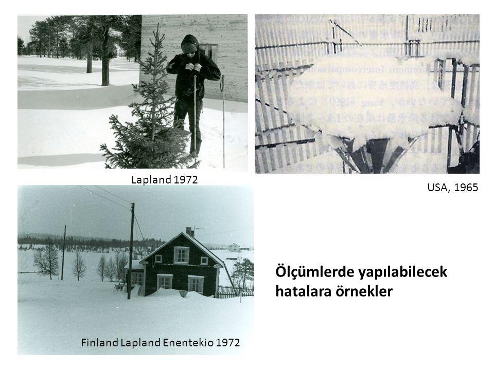 Finland Lapland Enentekio 1972 USA, 1965 Lapland 1972 Ölçümlerde yapılabilecek hatalara örnekler