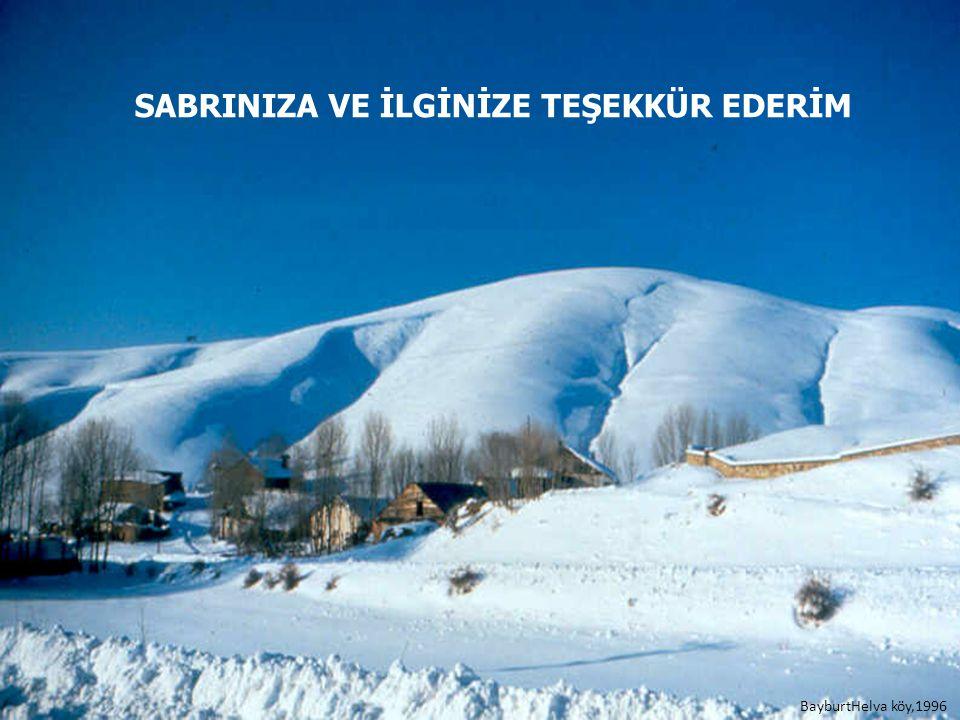 SABRINIZA VE İLGİNİZE TEŞEKKÜR EDERİM BayburtHelva köy,1996