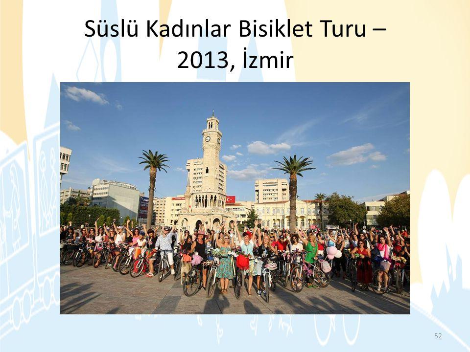Süslü Kadınlar Bisiklet Turu – 2013, İzmir 52