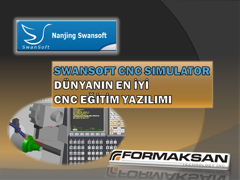 CNC Torna ve Frezede gerçek simülasyon.50 den fazla farklı Kontrol Sistemi,150'nin üzerinde ünite.