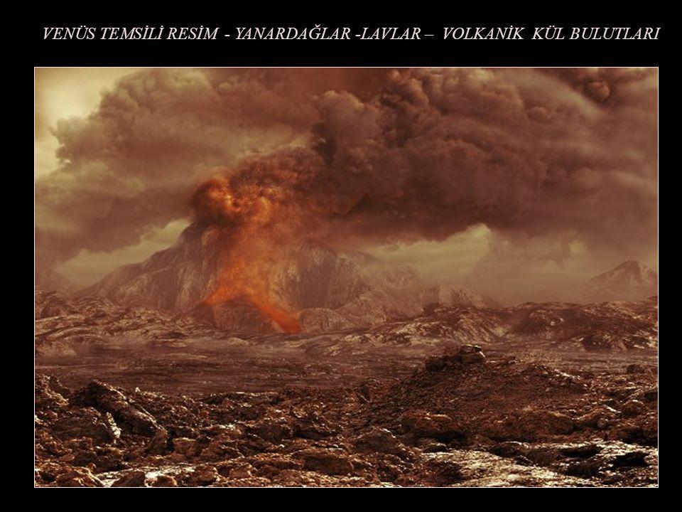 TOPOGRAFİK RESİM (Magellan uydusu 2002) VENÜSTE YANARDAĞ ve LAVLARIN AKIŞI Radar dalgalarının nispeten düz olan taze lav yüzeylerinde değişik yansımas