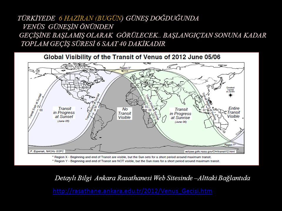 VENÜSÜN GÜNEŞ ÖNÜNDEN GEÇİŞİNİN DÜNYADAN GÖZLENMESİ BUGÜN 6 HAZİRAN 2012 de gözlemlenecek- 105.5 sene sonra.. 11 Aralık 2117 de Tekrar geçecek.. ( 105