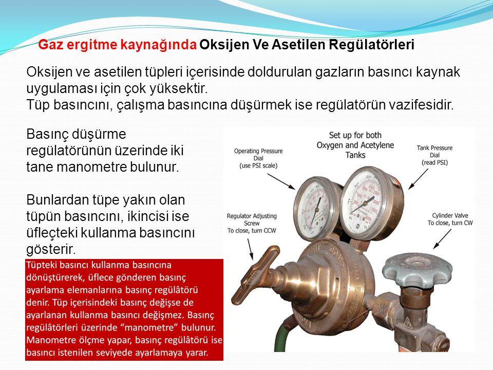 İki kademeli bir basınç düşürme manometresi (oksijen için) Oksijen basıncı 2,5 bar Asetilen basıncı 0,5 bar ayarlanır.