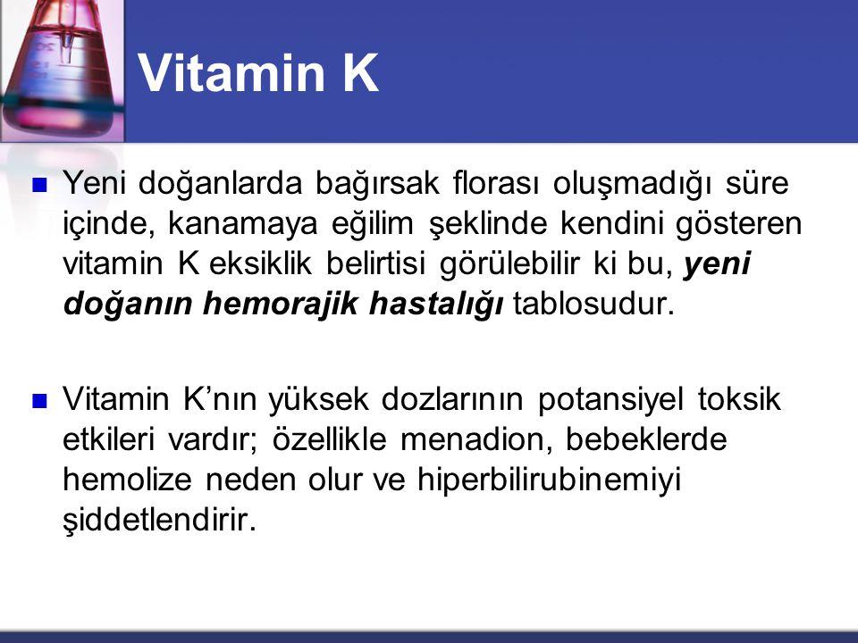 Vitamin K  Vitamin K antagonisti warfarin gibi 4-hidroksi dikumarin (dikumarol) tipi ilaçlar, koroner damarların trombozu tehlikesindeki gibi kanın p