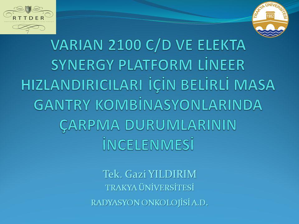 Tek. Gazi YILDIRIM TRAKYA ÜNİVERSİTESİ RADYASYON ONKOLOJİSİ A.D.
