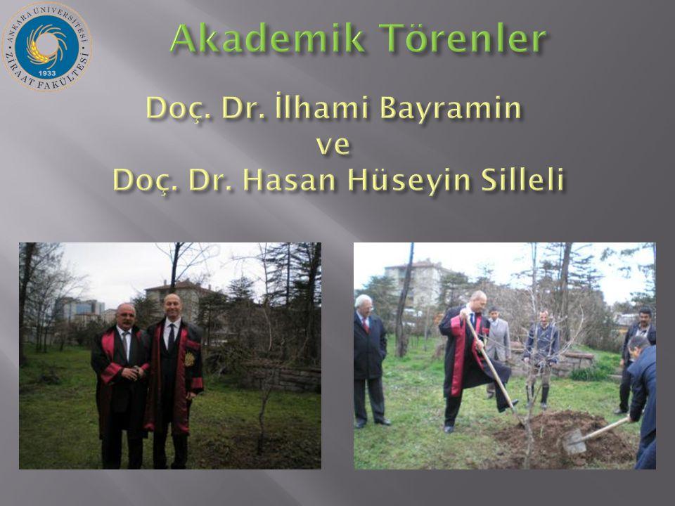 Doç. Dr. İ lhami Bayramin ve Doç. Dr. Hasan Hüseyin Silleli