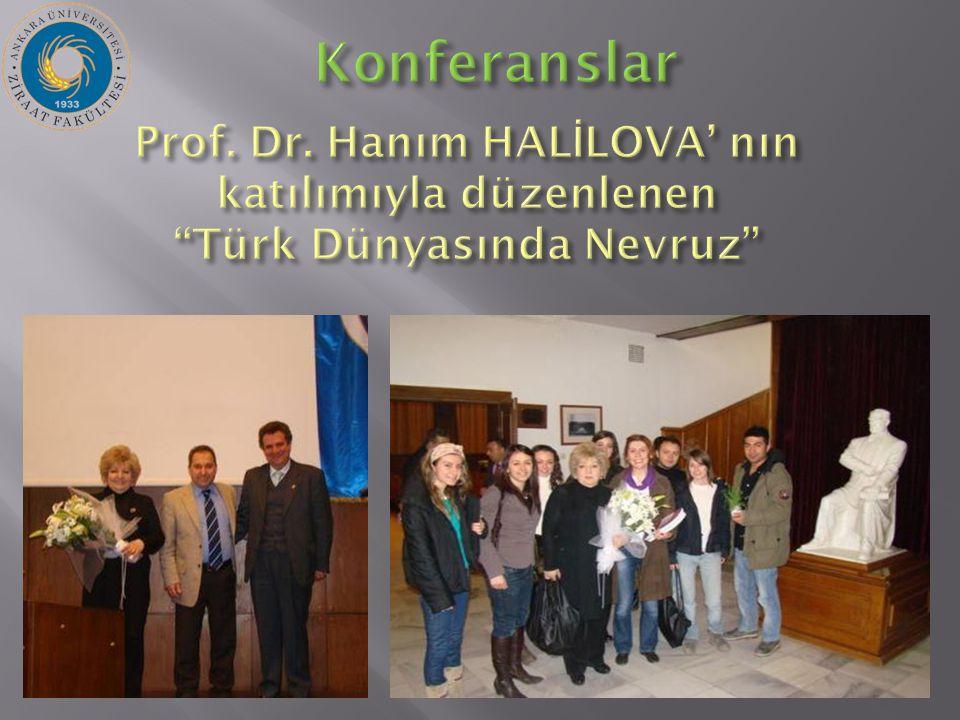Prof. Dr. Hanım HAL İ LOVA' nın katılımıyla düzenlenen Türk Dünyasında Nevruz