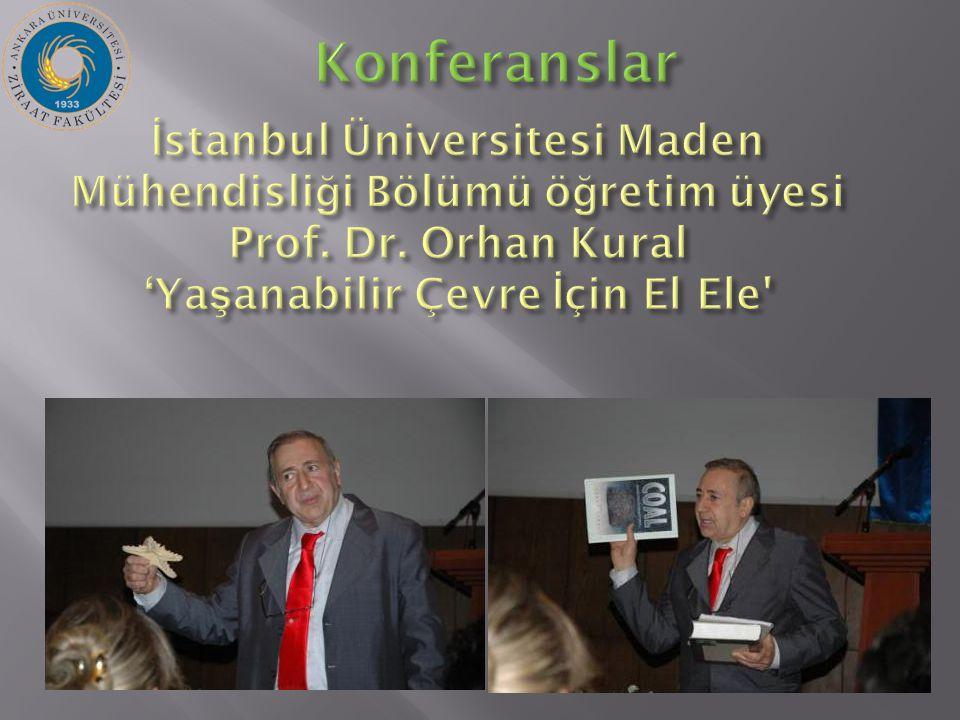 İ stanbul Üniversitesi Maden Mühendisli ğ i Bölümü ö ğ retim üyesi Prof.