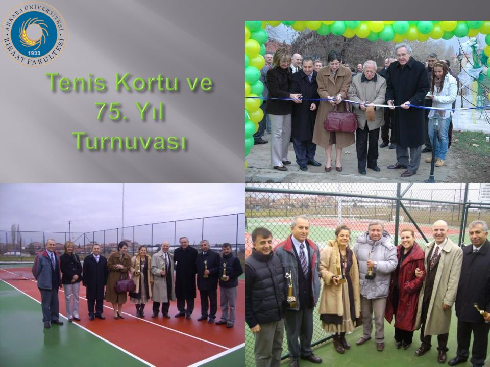 Tenis Kortu ve 75. Yıl Turnuvası