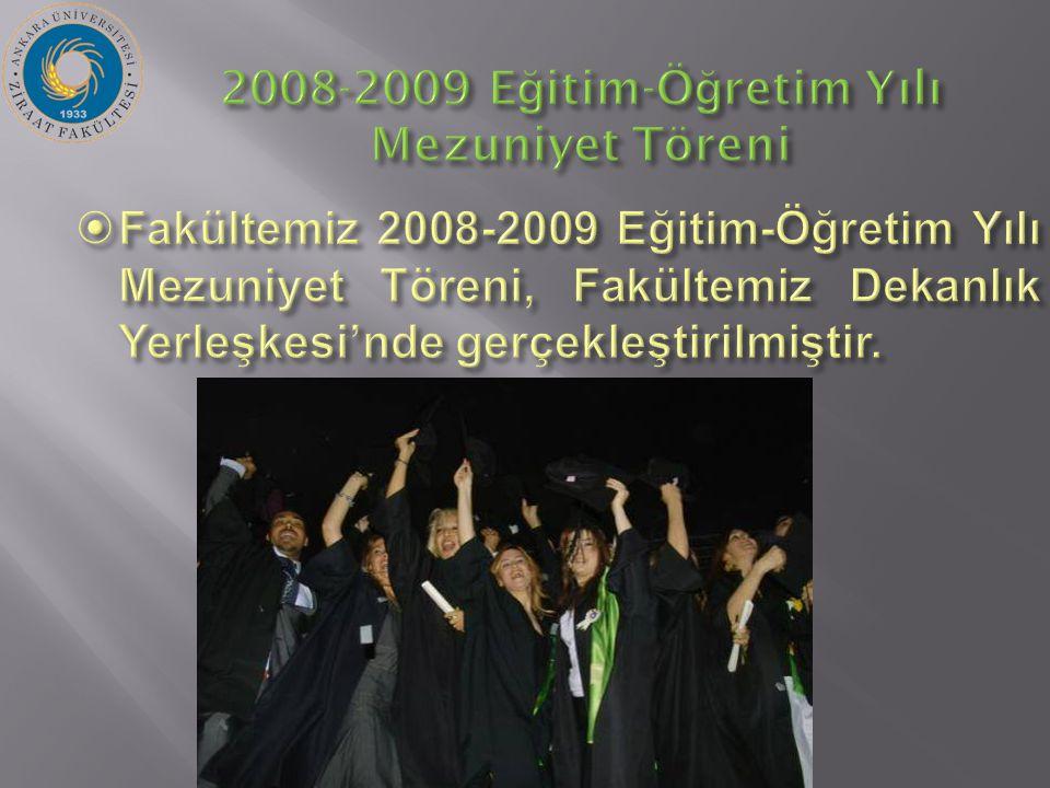 2008-2009 E ğ itim-Ö ğ retim Yılı Mezuniyet Töreni