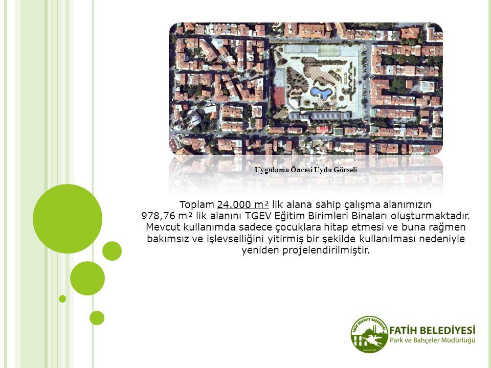 Toplam 24.000 m² lik alana sahip çalışma alanımızın 978,76 m² lik alanını TGEV Eğitim Birimleri Binaları oluşturmaktadır. Mevcut kullanımda sadece çoc