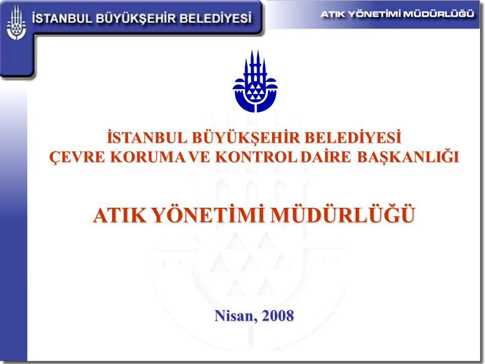 İstanbul'da katı atıklar 1953 yılına kadar denize, bu tarihten 1994 yılına kadar ise kontrolsüz bir şekilde boş alanlara dökülmekteydi.