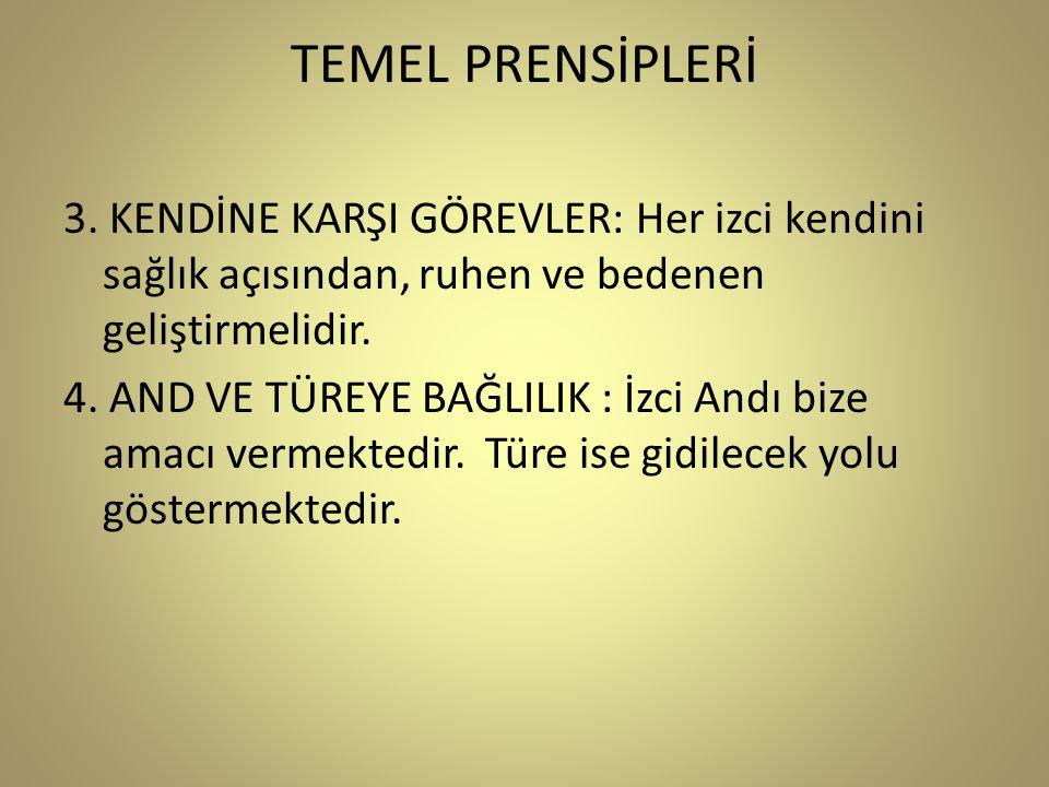 TEMEL PRENSİPLERİ 3.