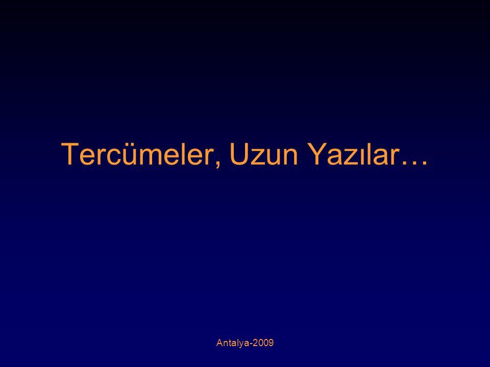 Antalya-2009 Tercümeler, Uzun Yazılar…